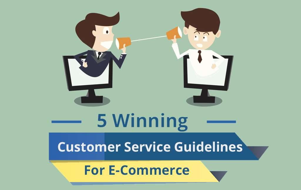 4 eCommerce Tips To Keep Your Customers Happy