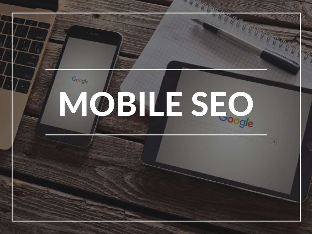 Mobile SEO Strategy That Still Works in 2017