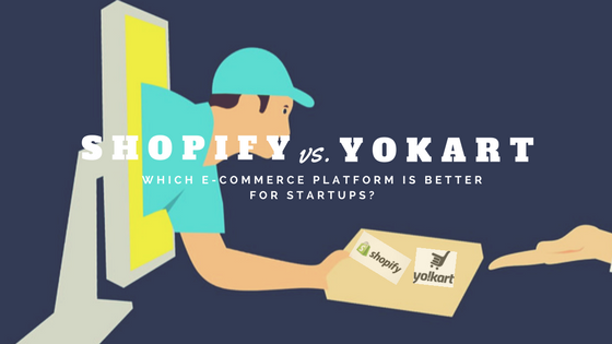 Shopify vs Yokart – Which E-Commerce Platform is Better for Startups?