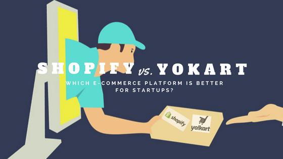 Shopify vs Yokart – Which E-Commerce Platform is Better for Startups?