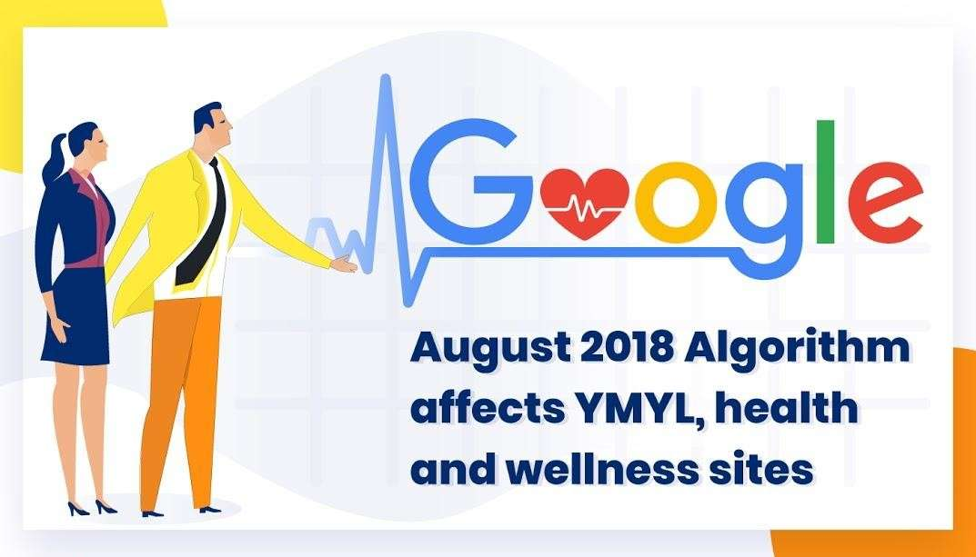 Broad core algorithm affected YMYL, health and wellness sites - Betacompression.com